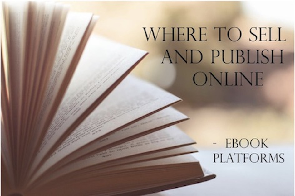 Where to Sell and Publish Online - Ebook Platforms